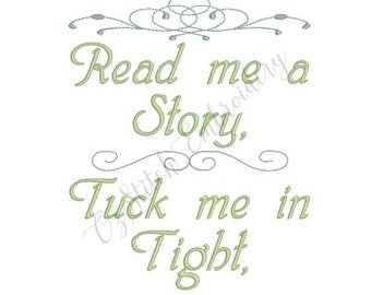 Read Me a Story Tuck Me In Tight. Machine embroidery pattern. Instantly downloadable.