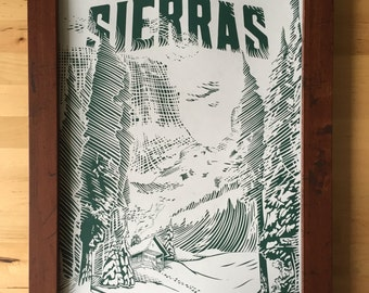 Sierras Hand Printed Poster 11 by 17