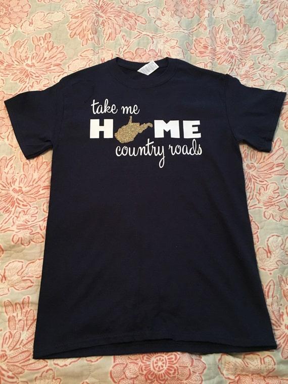Glitter Wv Take Me Home Country Roads Tshirt Wv Shirt Wv