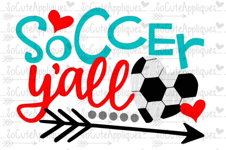 Svg Dxf Eps Cut File Soccer Y All Soccer Mom Svg