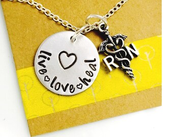 Nurse Necklace, Nurse Hand Stamped Necklace, RN Necklace , Live Love Heal Necklace Nurse's Day Registered Nurse Nursing School Gift