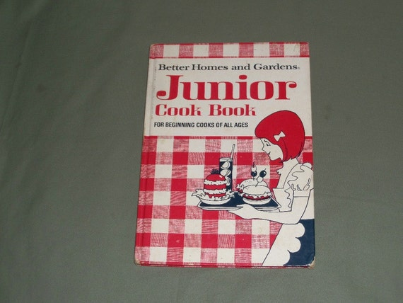 Vintage junior cookbook 1972 better homes and garden - Vintage better homes and gardens cookbook ...