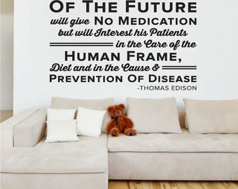 The Doctor of the Future - Thomas Edison - Chiropractor Wall Decal - 0138
