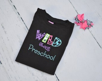 WILD About Preschool Shirt -Or choose Kindergarten, 1st 2nd 3rd Grade - First Day of School Outfit - Back to School Shirt -Optional Bow