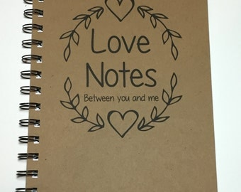 Valentine Gift, Love Notes, Love Notes Between You and Me, Journal, Notebook, Personalized, Couple Gift, Thoughtful, Romantic, Boyfriend