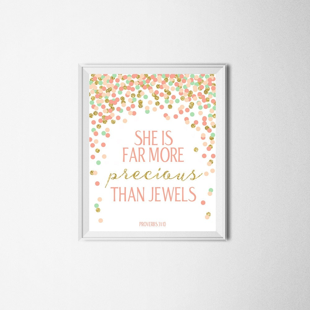 You Are Far More Precious Than Jewels Proverbs 31 10