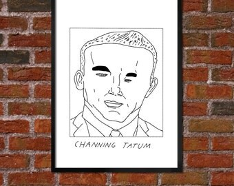 Badly Drawn Channing Tatum - Poster