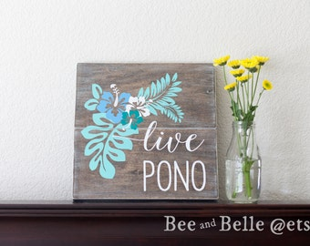 Live Pono - Hawaiian Sign
