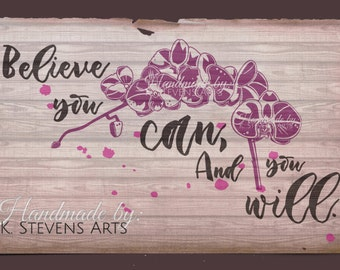 Orchid Decal - Svg File - Flower File for Silhouette - Flower Svg Cutting File For Cricut - Flower File Svg - Quote Svg- Believe Decal