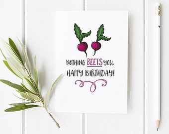 Funny Card For Birthday Nothing BEETS You / Happy Birthday Card / Birthday Card / Funny Card / Funny Birthday Card / Birthday / Beetroot