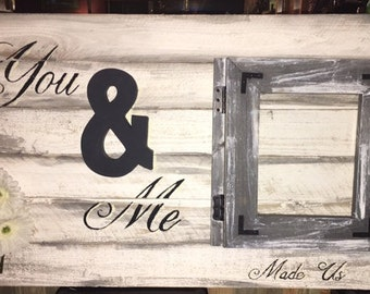 Wood Sign with Picture Frame Unique and Rustic with Barn Wood Feel