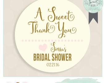 Baby or Bridal shower favor sticker PHRASE A Sweet Thank You COLOR pink gold. Includes color QTY and size of choice. Glossy sticker label