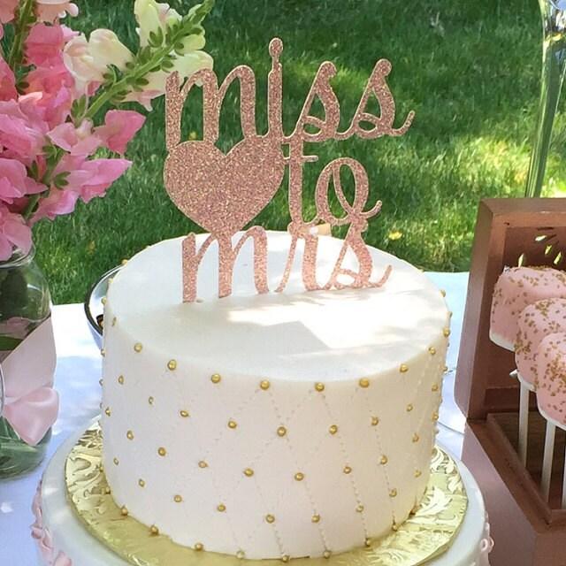 Cake Decorations For Wedding Shower : Bridal Shower Cake Topper Miss To Mrs Cake Topper Glitter