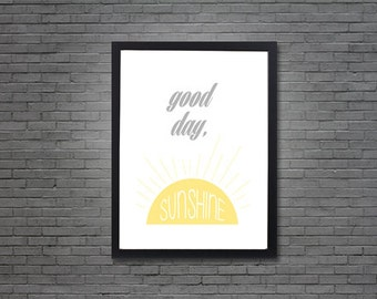Good Day, Sunshine | Digital Art, Printable
