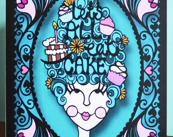 Let's All Eat Cake Marie Antoinette Papercut Card - A6