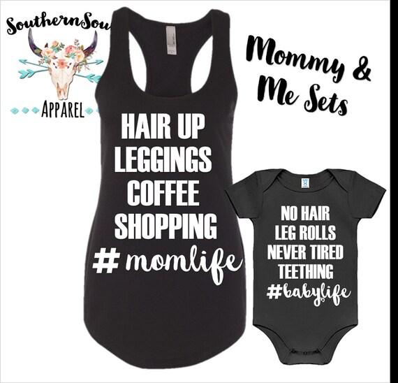 Hair Up Leggings Coffee Shopping Mommy and Me Shirts, Mommy and Me Tanks, Mom and Daughter Shirts, Baby Creeper