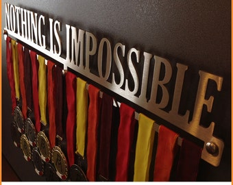 NOTHING IS IMPOSSIBLE | Medal, Medals, Medal Display Hangers, Door medals