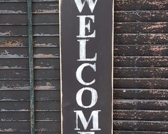 Vertical Welcome Sign, Wood Sign, Outdoor Sign, Vertical Sign, Distressed Sign, Rustic Sign, Hand Painted Sign,  Front Door Sign, Porch Sign