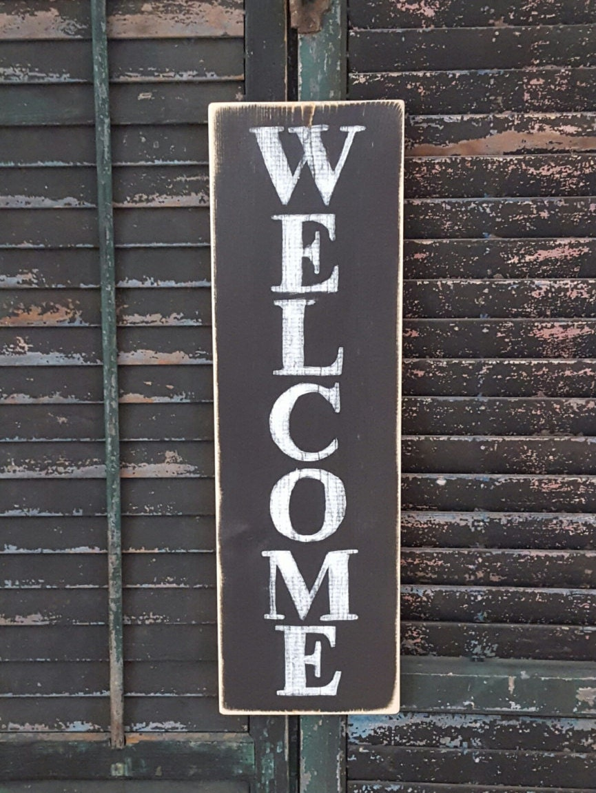 Vertical Welcome Sign Wood Sign Outdoor Sign Vertical Sign