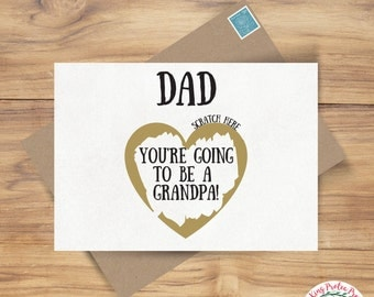 Pregnancy reveal, scratch off pregnancy reveal - You're going to be a Grandpa!