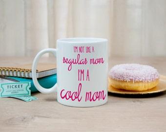 Mean Girls Mug, Funny Mug, Cool Mom Mug, Stocking Stuffer Gift