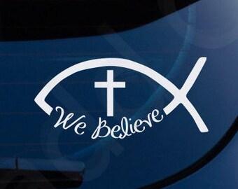 Ichthys Jesus Fish We Believe Christian Decal Car Laptop Graphic Sticker Religious Window