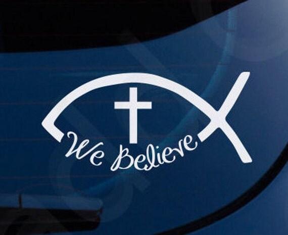 Ichthys Jesus Fish We Believe Christian Decal Car Laptop