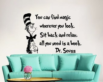 Dr Seuss Wall Decal Quote Vinyl Sticker Decals Quotes You Can Find Magic Wherever You Look Decal Quote Sayings Wall Decor Nursery Baby ZX241