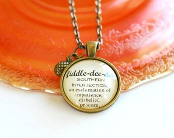 Fiddle dee dee quote necklace, Southern expressions defined, Scarlett O'Hara, Gone With the Wind jewelry