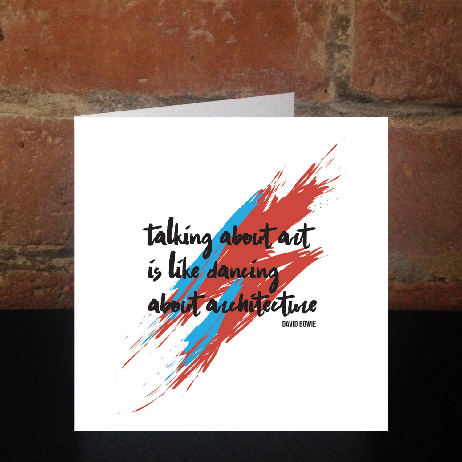 Bowie Art Quote Print Greeting/Birthday/Card Aladdin Sane