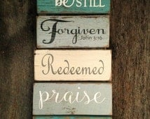 Be still Forgiven Redeemed Praise Grateful signs: Hand-Painted on Reclaimed Barnwood Lumber