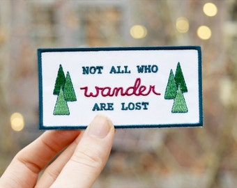 Not all Who Wander are Lost Patch - Lord of the Ring Tolkien Iron on Badge