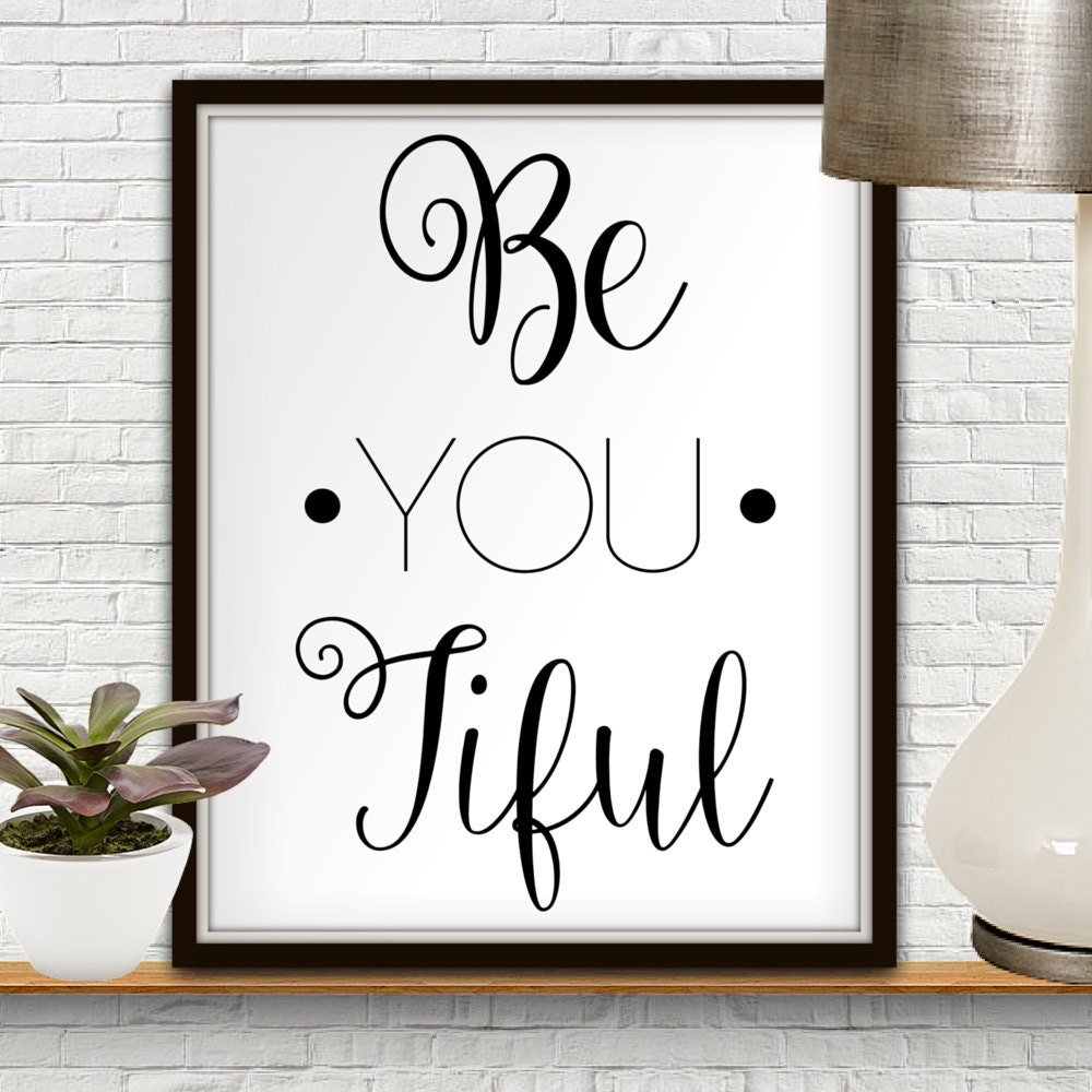Be You Tiful Beyoutiful Beyoubeautiful Beyoutiful Sign Be