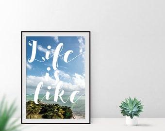 Art print / / life is like...