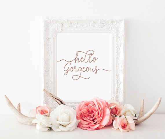 Hello Gorgeous Room: Hello Gorgeous Rose Gold Print College Room Wall Art Girls