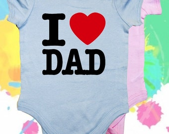 Body suits I love Dad