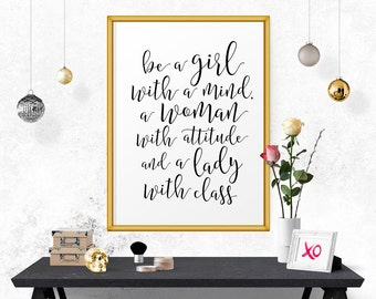 Inspirational Quote, Be A Girl With A Mind.. Scandinavian Design, Typographic Design, Quote Posters, Motivational Quote, Fashion Art