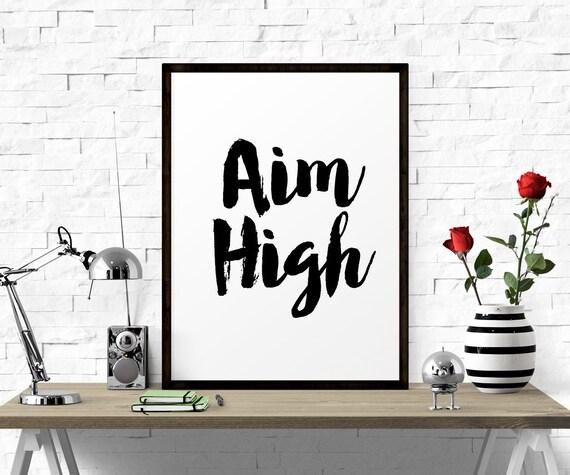 Printable Quote Aim High Inspirational Printable Art Wall