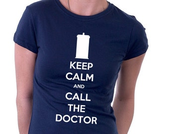 Keep Calm And Call The Doctor Tshirt, Tardis, Sci Fi, Time Travel, Space, Doctor Who, Geek Gift, Geek Tshirt, Whovians
