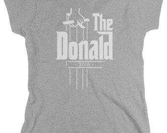 The Donald 2016 Ladie's T-Shirt, Presidential Candidate, Vote, Humor, Trump, Women's Funny Election Shirts AMD_NUM_4171
