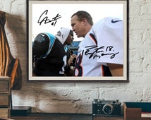 PEYTON MANING and Cam NEWTON Signed Photo Autograph (Pre-Print) - Super Bowl 50 2016