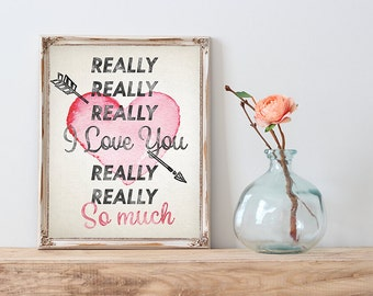 "50%OFFSALE - Printable art watercolor ""I Really Love You So Much"" print 