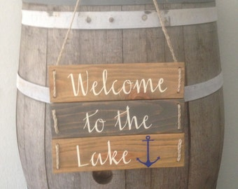 Welcome to the lake sign/ Braided Twine