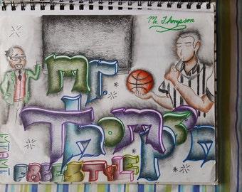 Mr Thompson's Graffiti