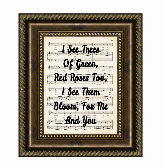 I See Trees Of Green, Red Roses Too, I See Them Bloom For Me And You, Song Lyric Art