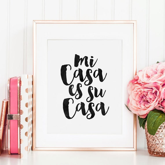 printable art spanish quote mi casa es su casa home. Black Bedroom Furniture Sets. Home Design Ideas