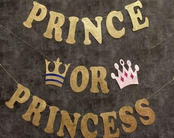 Gender Reveal, Baby Shower Decorations, Gender Reveal Banner, Prince or Princess Banner,  Boy or Girl Baby Shower