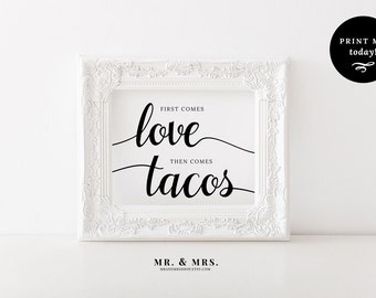 First Comes Love Then Comes Tacos,  Taco Bar Printable Wedding Sign, PDF Download, Reception Sign, Calligraphy, Wedding Printable, MAM202_11