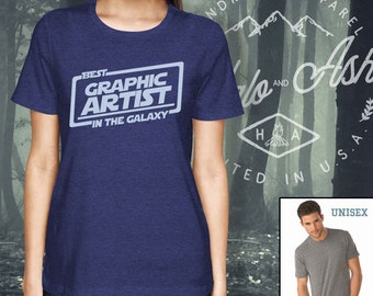 Best Graphic Artist In The Galaxy Shirt Gift For Graphic Artist Shirt
