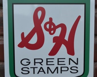 S&H Green Stamps Sign